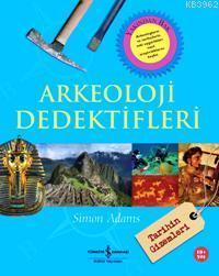 Arkeoloji Dedektifleri - Tarihin Gizemleri (10 + Yaş)