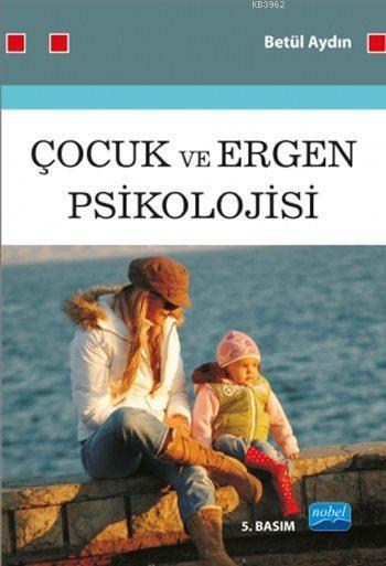 Çocuk ve Ergen Psikolojisi