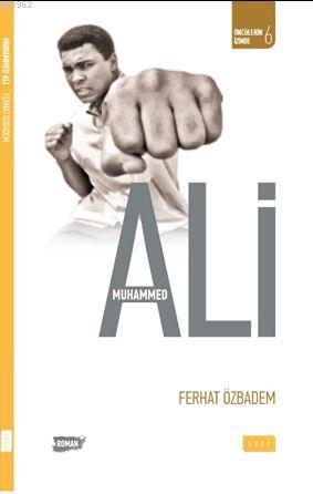 Muhammed Ali (Biyografik Roman)
