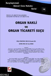 Organ Nakli ve Organ Ticareti Suçu