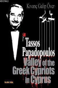 Tassos Papadopoulos; Valley Of The Greek Cypriots İn Cyprus
