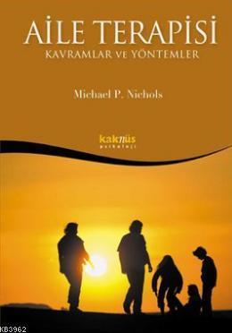 Aile Terapisi - Kavramlar ve Yöntemler