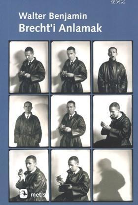 Brecht'ı Anlamak