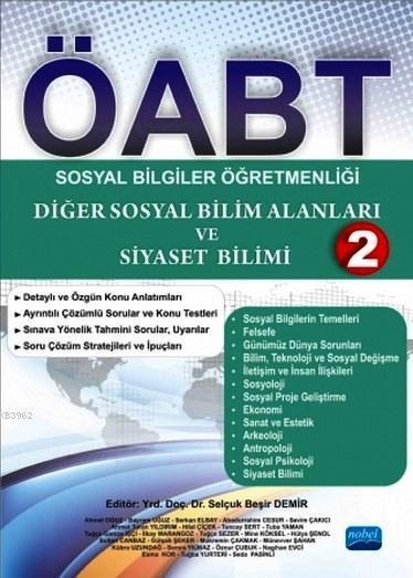 ÖABT - Sosyal Bilgiler Öğretmenliği 2; Diğer Sosyal Bilim Alanları ve Siyaset Bilimi