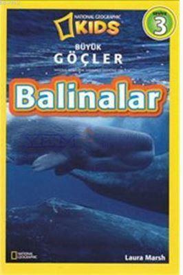 National Geographic Kids Büyük Göçler Balinalar