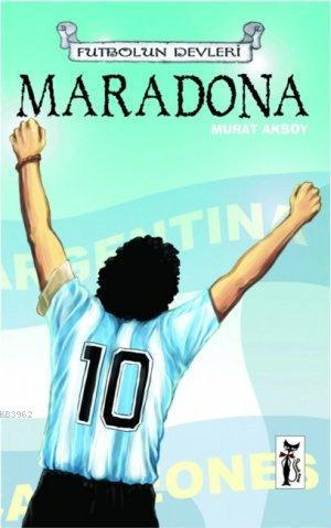 Maradona; Futbolun Devleri