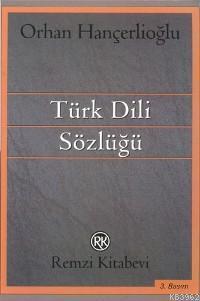 Türk Dili Sözlüğü