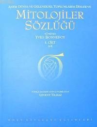 Mitolojiler Sözlüğü 2 Cilt Takım; Antik Dünya ve Geleneksel Toplumlarda Dinler
