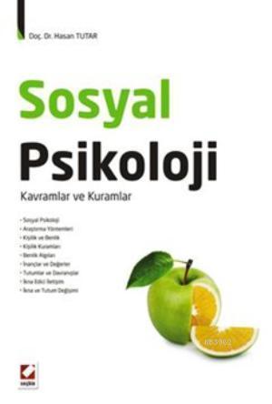 Sosyal Psikoloji; Kavramlar ve Kuramlar