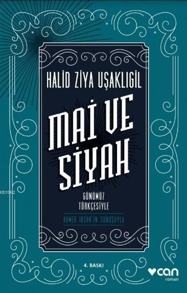 Mai Ve Siyah; Günümüz Türkçesiyle