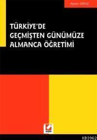 Türkiye'de Geçmişten Günümüze Almanca Öğretimi