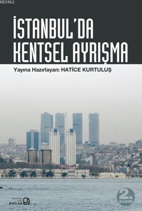 İstanbul'da Kentsel Ayrışma