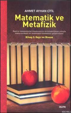 Matematik ve Metafizik; Kitap 1: Sayı ve Nesne