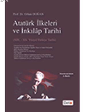 Atatürk İlkeleri ve İnkılap Tarihi; XIX.-XX. Yüzyıl Türkiye Tarihi