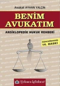 Benim Avukatım; Ansiklopedik Hukuk Rehberi