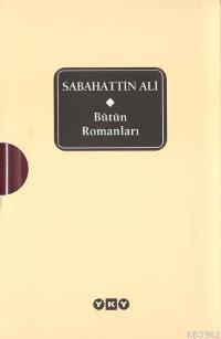 Bütün Romanları - Sabahattin Ali