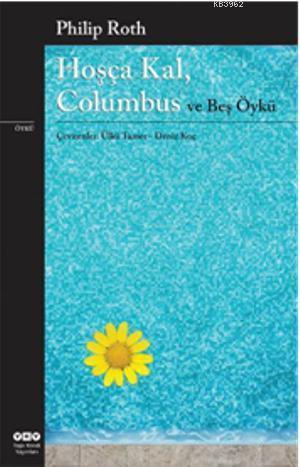 Hoşça Kal, Columbus ve Beş Öykü