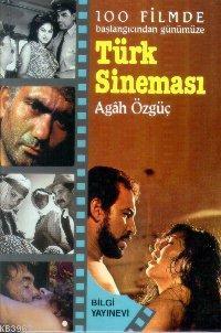 100 Filmde Başlangıcından Günümüze| Türk Sineması