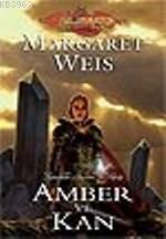 Amber ve Kan; Karanlık Havari - 3