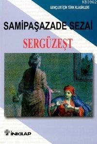 Sergüzeşt; Gençler İçin Türk Klasikleri
