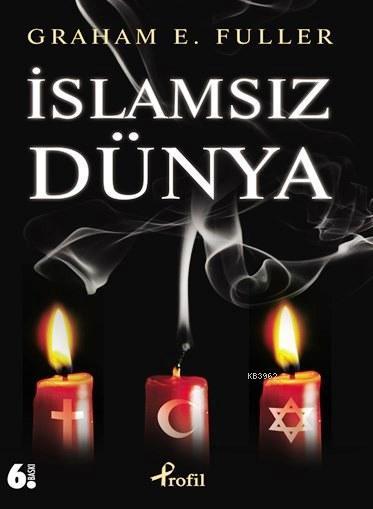 İslamsız Dünya