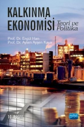 Kalkınma Ekonomisi Teori ve Politika
