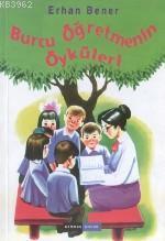 Burcu Öğretmenin Öyküleri