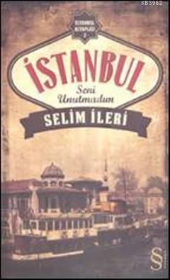 İstanbul Seni Unutmadım