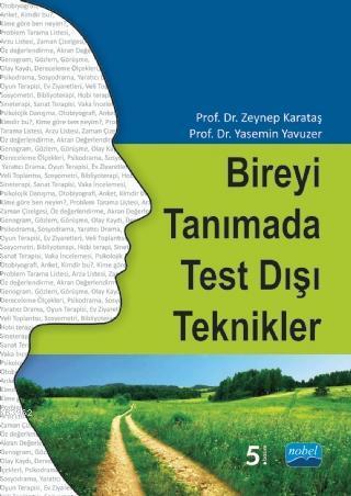 Bireyi Tanımada Test Dışı Teknikler