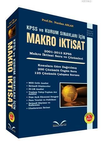 Makro İktisat (Ciltli); 2001-2013 KPSS Makro İktisat Soru ve Çözümleri