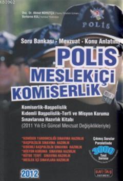 Polis Meslekiçi Komiserlik; Soru Bankası - Mevzuat - Konu Anlatımı