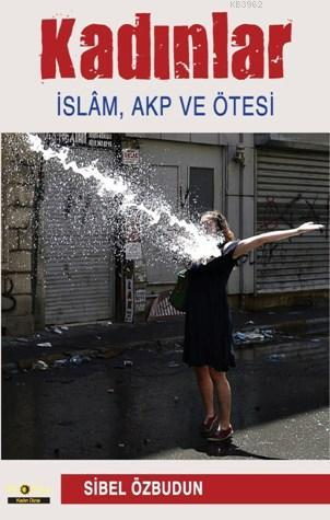 Kadınlar İslam Akp Ötesi