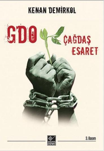 GDO: Çağdaş Esaret