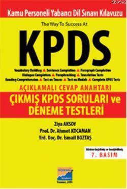 KPDS Açıklamalı Cevap Anahtarı; Çıkmış KPDS Soruları ve Deneme Testleri