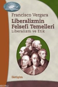Liberalizmin Felsefi Temelleri; Liberalizm ve Etik