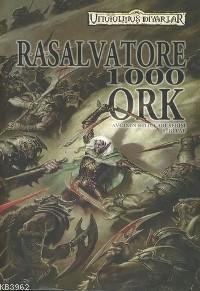 1000 Ork; Avcının