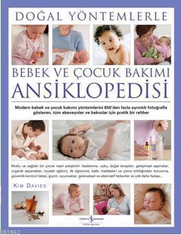Doğal Yöntemlerle Bebek ve Çocuk Bakımı Ansiklopedisi
