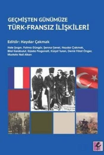 Geçmişten Günümüze Türk-Fransz İlişkileri