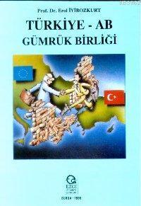 Türkiye -AB Gümrük Birliği