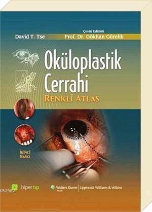 Oküloplastik Cerrahi; Renkli Atlas