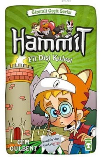 Hammit - Fildişi Kulesi (8+ Yaş); Gizemli Geçit Serisi