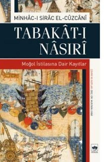 Tabakat-ı Nasıri; Moğol İstilasına Dair Kayıtlar