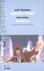 Yıldızlar Kitabı 2; Efendi Şa