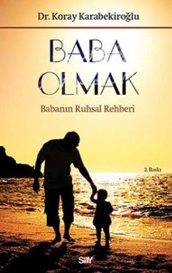 Baba Olmak; Babanın Ruhsal Rehberi