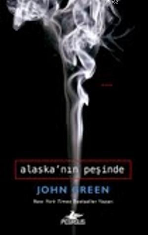 Alaska'nın Peşinde(Ciltli)