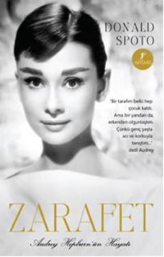 Zarafet; Audrey Hepburnün Hayatı