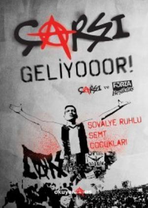 Çarşı Geliyooor!; Çarşı ve Forza Beşiktaş