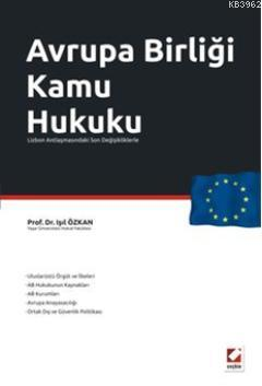 Avrupa Birliği Kamu Hukuku; Lizbon Anlaşmasındaki Son Değişikliklerle