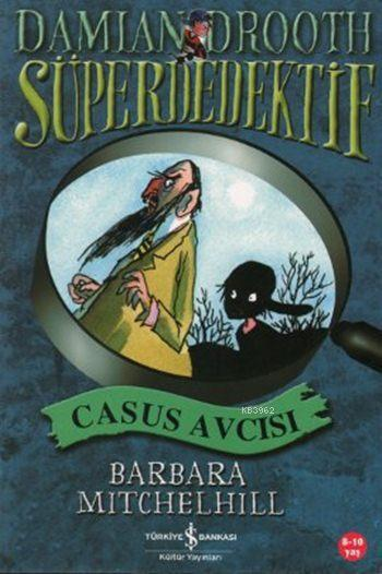 Süper Dedektif - Casus Avcısı; Süper Dedektif Damian Drooth