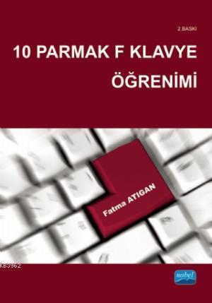10 Parmak F Klavye Öğrenimi